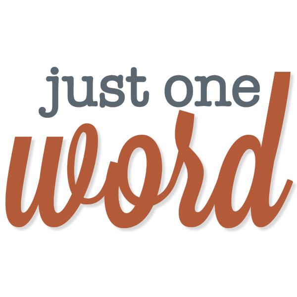 just one Word-jamielanedesigns